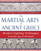 The Martial Arts of Ancient Greece: Modern…