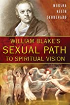 William Blake's Sexual Path to…