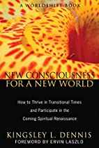 New Consciousness for a New World: How to…