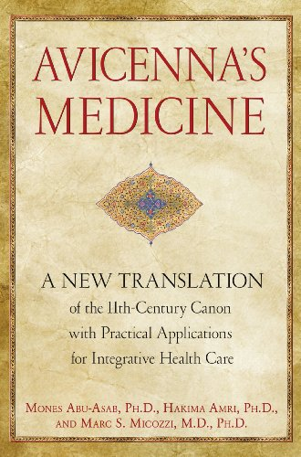 avicennas-medicine-a-new-translation-of-the-11th-century-canon-with-practical-applications-for-integrative-health-care
