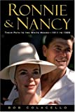 Colacello, Bob: Ronnie And Nancy: Their Path to the White House--1911 to 1980