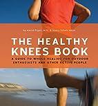 Healthy Knees Book by Astrid Pujari