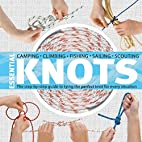 Essential Knots: The Step by Step Guide to…