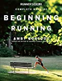 Burfoot, Amby: Runner&#39;s World Complete Book Of Beginning Running