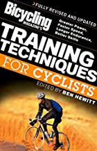 Bicycling Magazine's Training Techniques for…