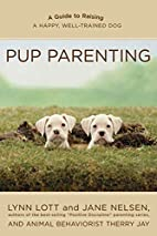 Pup Parenting: A Guide to Raising a Happy,…
