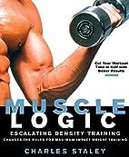 Muscle Logic : Escalating Density Training…