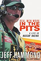 Real Men Work in the Pits: A Life in NASCAR…
