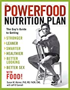 The Powerfood Nutrition Plan: The Guy's…