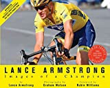 Armstrong, Lance: Lance Armstrong: Images of a Champion (Revised)
