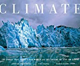 Hoffman, Jennifer: Climate: The Force That Shapes Our World and the Future of Life on Earth