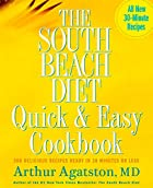 The South Beach Diet Quick and Easy…