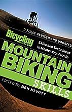 Bicycling Magazine's Mountain Biking Skills…