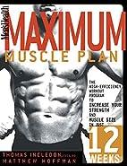 Men's Health Maximum Muscle Plan: The…