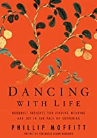 Dancing with Life: Buddhist Insights for…