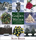 The Garden in Winter: Plant for Beauty and…
