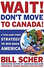 Wait! Don't Move to Canada: A Stay-and-Fight…