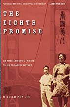 The Eighth Promise: An American Son's…