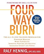 Four Way Burn: The All-in-One Training…