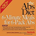 The Abs Diet 6-Minute Meals for 6-Pack Abs:…