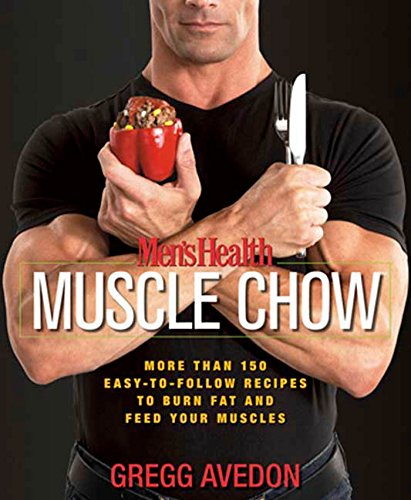 mens-health-muscle-chow-more-than-150-easy-to-follow-recipes-to-burn-fat-and-feed-your-muscles