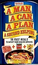 A Man, A Can, A Plan, A Second Helping: 50…
