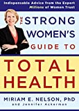 Nelson, Miriam: The Strong Women's Guide to Total Health