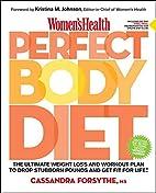 Women's Health Perfect Body Diet: The…