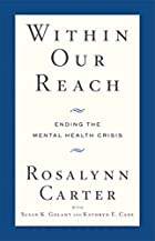 Within Our Reach: Ending the Mental Health…