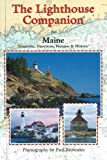 Rezendes, Paul: The Lighthouse Companion For Maine