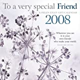 Exley, Helen: To a Very Special Friend 2008 Calendar