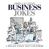 Exley, Helen: Business Jokes 2008 Calendar