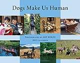 Art Wolfe: Dogs Make Us Human 2013 Calendar