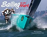 Andrew Sims: Sailing to the Mark 2013 Calendar