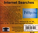 Farb, Daniel: Internet Searches Library Edition: Computer Skills Development Program on the Use of the Internet for Optimal Searching, with an Emphasis on Healthcare, Pharmaceuticals, and Sales