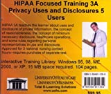 Farb, Daniel: HIPAA Focused Training 3A: Privacy Uses And Disclosures,5 Users