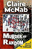 McNab, Claire: Murder at Random (Denise Cleever Thrillers)