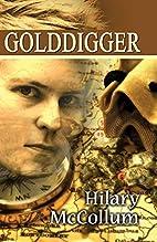 Golddigger by Hilary McCollum
