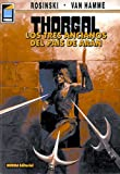 Hamme, Jean: Thorgal, Vol. 3: Los Tres Ancianos del Pais de Aran: Thorgal Vol. 3: The Three Ancient Ones of Aran (Spanish Edition)
