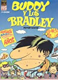 Bagge, Peter: Buddy Y Los Bradley / Buddy And The Bradleys: Aquellos Odiosos Anos