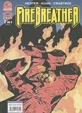 Hester, Phil: Firebreather Vol. 2: En Espanol