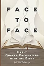 Face to Face: Early Quaker Encounters with…
