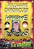 Kragen, K. D.: The KillWare Chronicles