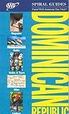 Emmons, Ron: AAA Spiral Dominican Republic (AAA Spiral Guides: Dominican Republic)