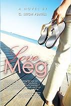 Love, Meg by C. Leigh Purtill