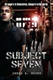 Moore, James A.: Subject Seven