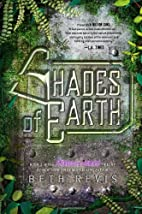 Shades of Earth (Across the Universe #3) by…