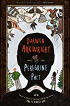 Darwen Arkwright and the Peregrine Pact by…