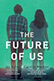 Asher, Jay: The Future of Us