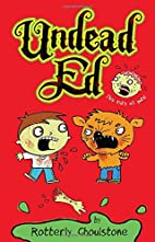 Undead Ed: First Edition by Rotterly…